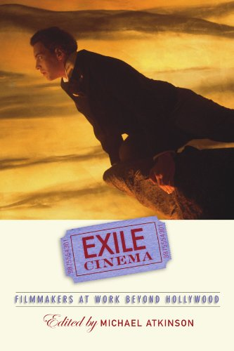 9780791473788: Exile Cinema: Filmmakers at Work Beyond Hollywood (S U N Y Series, Horizons of Cinema)