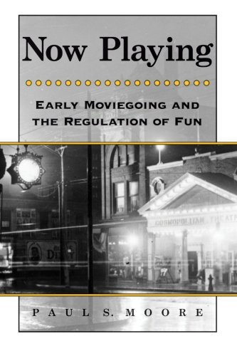 9780791474181: Now Playing: Early Moviegoing and the Regulation of Fun (SUNY series, Horizons of Cinema)