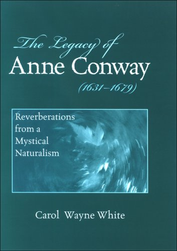 9780791474655: The Legacy of Anne Conway 1631-1679: Reverberations from a Mystical Naturalism