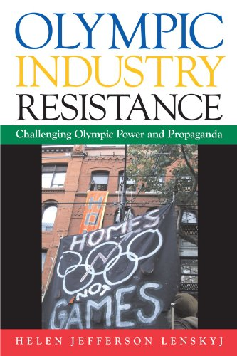 9780791474808: Olympic Industry Resistance: Challenging Olympic Power and Propaganda (Suny Series on Sport, Culture, and Social Relations)
