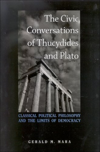 9780791474990: The Civic Conversations of Thucydides and Plato: Classical Political Philosophy and the Limits of Democracy