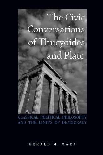 9780791475003: The Civic Conversations of Thucydides and Plato: Classical Political Philosophy and the Limits of Democracy