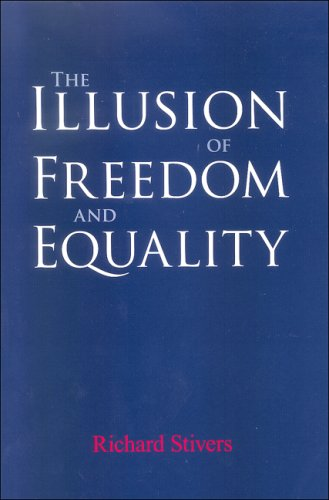 9780791475119: The Illusion of Freedom and Equality