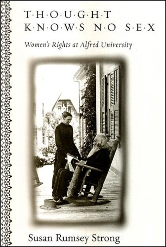 9780791475133: Thought Knows No Sex: Women's Rights at Alfred University