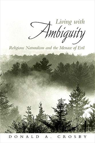 9780791475195: Living with Ambiguity: Religious Naturalism and the Menace of Evil
