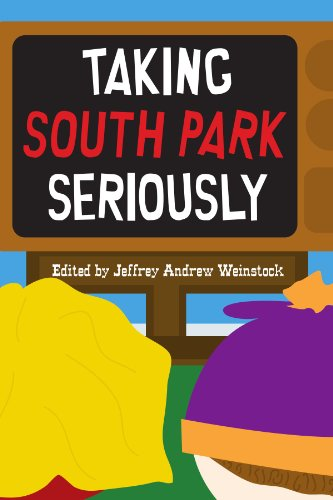 9780791475669: Taking South Park Seriously