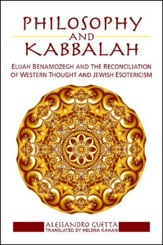 Philosophy and Kabbalah: Elijah Benamozegh and the Reconciliation of Western Thought and Jewish ...