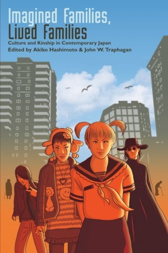 9780791475782: Imagined Families, Lived Families: Culture and Kinship in Contemporary Japan