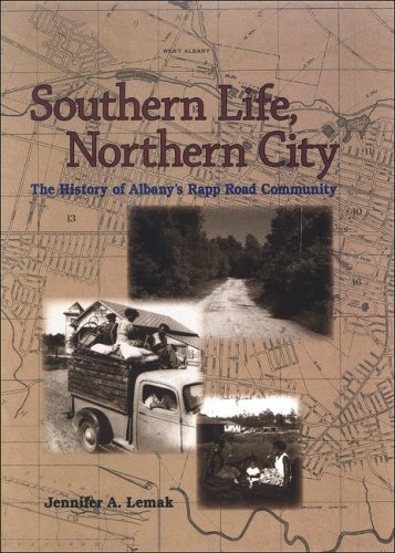 9780791475812: Southern Life, Northern City: The History of Albany's Rapp Road Community
