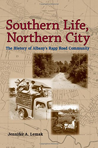 9780791475829: Southern Life, Northern City: The History of Albany's Rapp Road Community (Excelsior Editions)