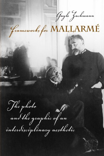 9780791475942: Frameworks for Mallarme: The Photo and the Graphic of an Interdisciplinary Aesthetic