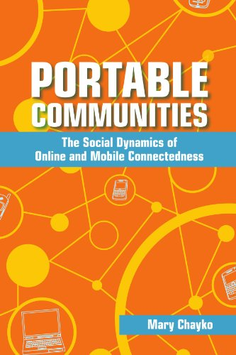 9780791476000: Portable Communities: The Social Dynamics of Online and Mobile Connectedness