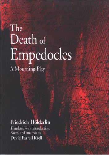 The Death of Empedocies: A Mourning-Play (SUNY Series in Contemporary Continental Philosophy): ...