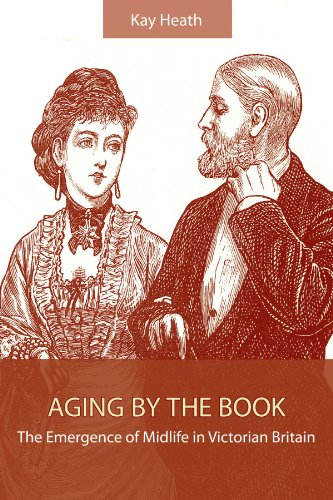 9780791476581: Aging by the Book: The Emergence of Midlife in Victorian Britain (Suny Series: Studies in the Long Nineteenth Century)