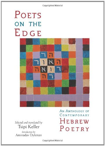 9780791476857: Poets on the Edge: An Anthology of Contemporary Hebrew Poetry (Modern Jewish Literature and Culture)