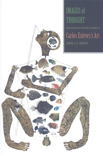 9780791493809: Images of Thought: Philosophical Interpretations of Carlos Estevez's Art (SUNY series in Latin American and Iberian Thought and Culture)