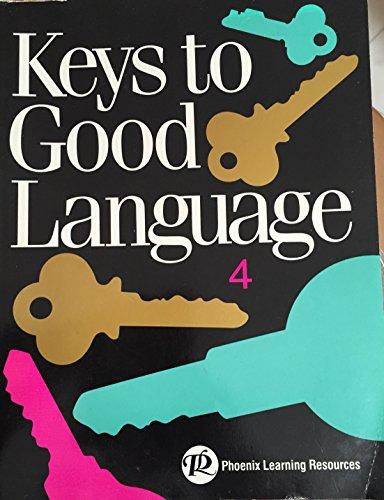 Keys to Good Language 4 (Keys to Good Language) [Paperback] by Phoenix Learning: Phoenix Learning