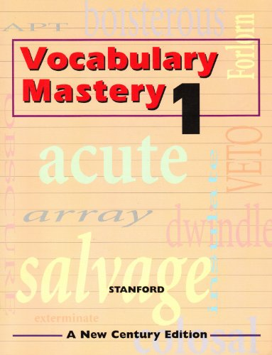 Vocabulary Mastery 1, a New Century Edition: Gene Stanford, John A. Rothermich, Barbara Dodds ...