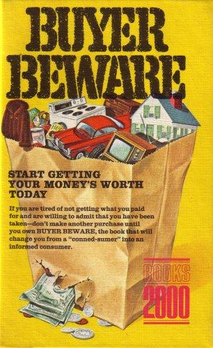 9780791624197: Buyer Beware: Start Getting Your Money's Worth Today (B2000-23509)