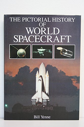 9780791701881: Pictorial History of World Spacecraft