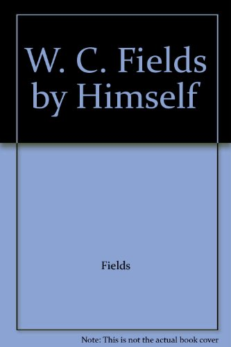 9780791708446: W. C. Fields by Himself