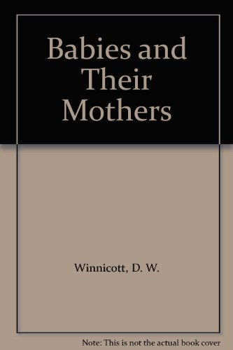 9780791715765: Babies and Their Mothers
