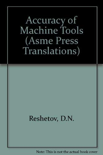 9780791800041: Accuracy of Machine Tools