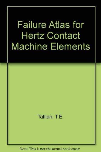 9780791800089: Failure Atlas for Hertz Contact Machine Elements