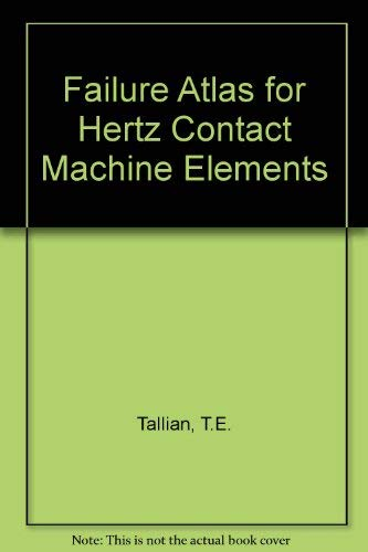 9780791800089: Failure Atlas Hertz for Contact Machine Elements