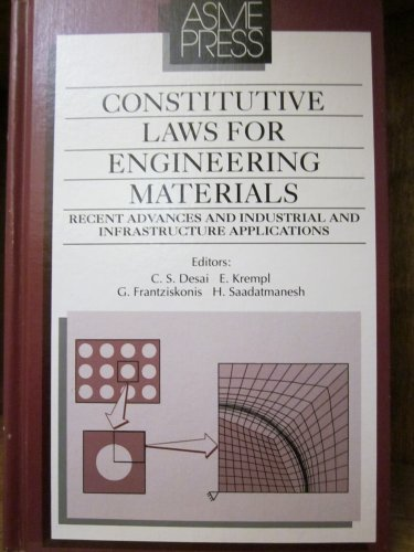 9780791800249: Constitutive Laws for Engineering Materials: Recent Advances and Industrial and Infrastructure Applications : Proceedings of the Third International ... Modelling, and Computation, Vol. 1