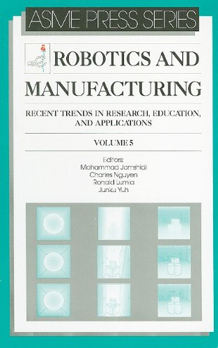 9780791800447: Robotics and Manufacturing: Recent Trends in Research, Education and Applications (Jamshidi, M.)