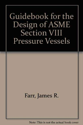 9780791800553: Guidebook for the Design of Asme Section VIII Pressure Vessels
