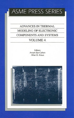 9780791800652: 4: Advances in Thermal Modelling of Electronic Components and Systems (Advances in Thermal Modeling of Electronic Components and Systems)