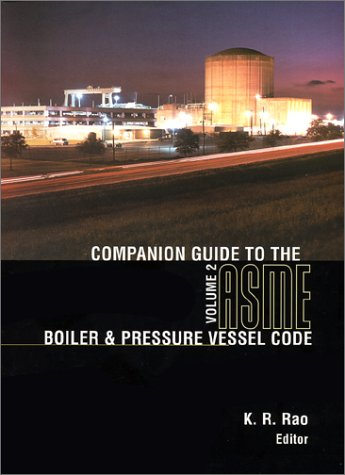 9780791801642: Companion Guide to the Asme Boiler & Pressure Vessel Code: Criteria and Commentary on Select Aspects of the Boiler & Pressure Vessel Code and Code for Pressure Piping