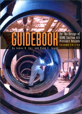 9780791801727: Guidebook for the Design of ASME Section VIII, Pressure Vessels