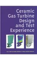 9780791801819: Ceramic Gas Turbine Design and Test Experience: Progress in Ceramic Gas Turbine Development v. 1 (Progress in Ceramic Gas Turbine Development, Volume 1)
