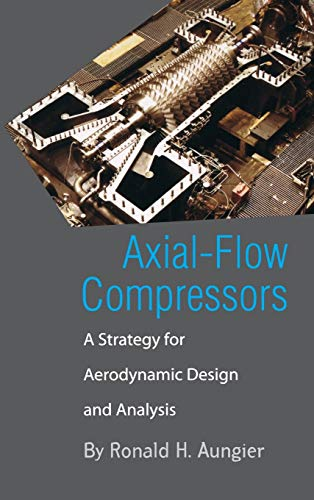 9780791801925: Axial-Flow Compressors: A Strategy for Aerodynamic Design and Analysis