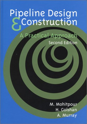 9780791802021: Pipeline Design & Construction: A Practical Approach