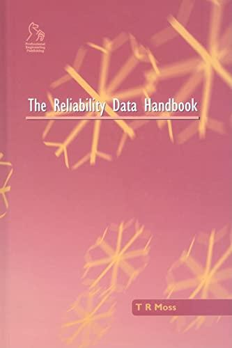 Reliability Data Handbook: T. Robert Moss
