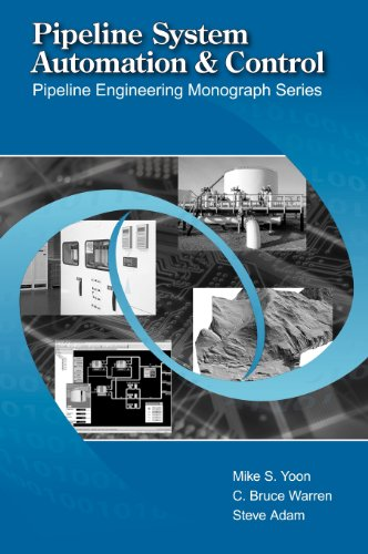 9780791802632: Pipeline Systems Automation and Control (Pipeline Engineering Mongraph) (Pipelines and Pressure Vessels)