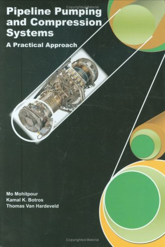 9780791802786: Pipeline Pumping and Compression Systems: A Practical Approach (Pipelines and Pressure Vessels)