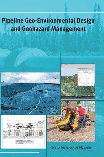 Pipeline Geo-Environmental Design and Geohazard Management (Pipeline: Moness Rizkalla