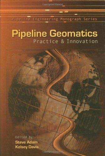 Pipeline Geomatics: Practice and Innovation (Hardback)