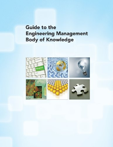 Guide to the Engineering Management Body of Knowledge: American Society of Mechanical Engineers