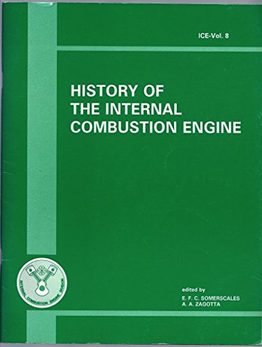 History of the Internal Combustion Engine : A. A. Zagotta;