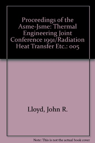 9780791806166: Proceedings of the Asme-Jsme: Thermal Engineering Joint Conference 1991/Radiation Heat Transfer Etc.