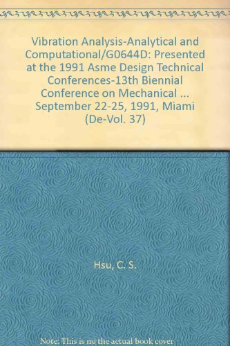 9780791806289: Vibration Analysis-Analytical and Computational/G0644D: Presented at the 1991 Asme Design Technical Conferences-13th Biennial Conference on Mechanical ... September 22-25, 1991, Miami (De-Vol. 37)