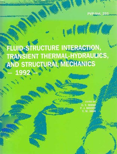 9780791807729: Fluid Structure Interaction, Transient Thermal-Hydraulics, And Structural Mechanics