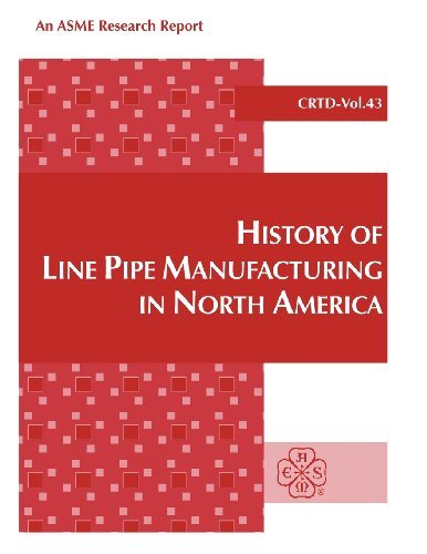 9780791812334: History of Line Pipe Manufacturing in North America (Crtd)