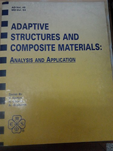 Adaptive Structures and Composite Materials: Analysis and Application. 1994 International ...